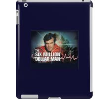 We Can Rebuild Him! iPad Case/Skin