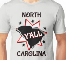 North Carolina State Pride Y'all Unisex T-Shirt