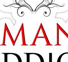Addicted to Romance & Proud of It! Sticker