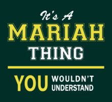 It's A MARIAH thing, you wouldn't understand !! by satro