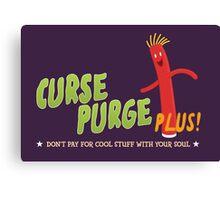 Curse Purge Plus! Canvas Print