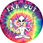 Far Out Alien Hype Psychedelic Peace  Punk Indie by changetheworld