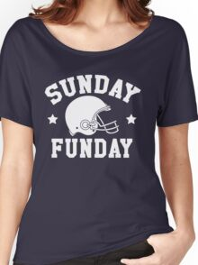 HAVE A FUNDAY IN SUNDAY Women's Relaxed Fit T-Shirt
