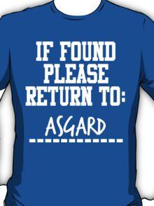 If Found, Please Return to Asgard T-Shirt