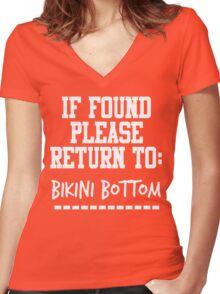If Found, Please Return to Bikini Bottom Women's Fitted V-Neck T-Shirt