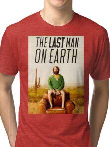 Last Man on Earth Tri-blend T-Shirt