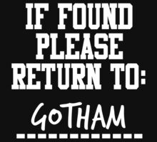 If Found, Please Return to Gotham by rexannakay