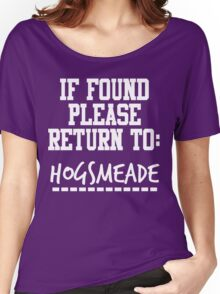 If Found, Please Return to Hogsmeade Women's Relaxed Fit T-Shirt