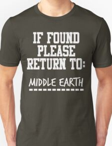 If Found, Please Return to Middle Earth T-Shirt