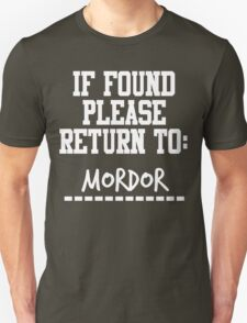 If Found, Please Return to Mordor Unisex T-Shirt