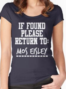 If Found, Please Return to Mos Eisley Women's Fitted Scoop T-Shirt