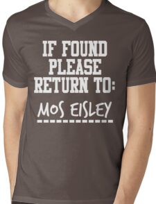 If Found, Please Return to Mos Eisley Mens V-Neck T-Shirt