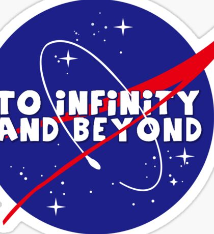 To infinity and beyond! Sticker