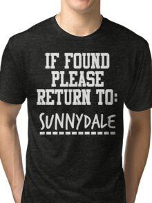 If Found, Please Return to Sunnydale Tri-blend T-Shirt
