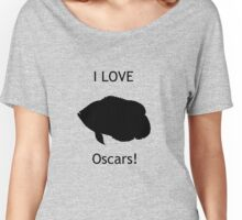 I love Oscars! Women's Relaxed Fit T-Shirt