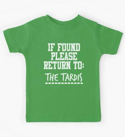 If Found, Please Return to The TARDIS Kids Tee
