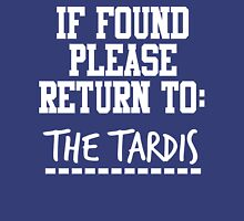 If Found, Please Return to The TARDIS Unisex T-Shirt
