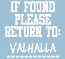 If Found, Please Return to Valhalla Kids Tee