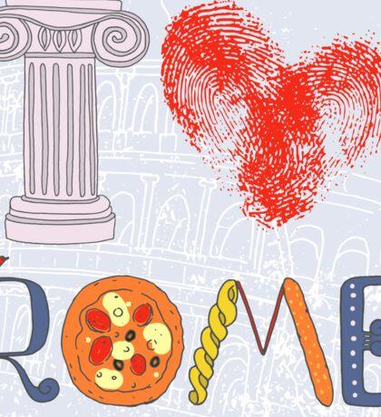 I love Rome Sticker