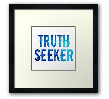 Truth Seeker Framed Print