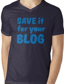 Save it for your blog Mens V-Neck T-Shirt