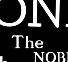 The noble goose...HONK! Sticker