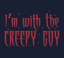 I'm with the CREEPY GUY One Piece - Short Sleeve