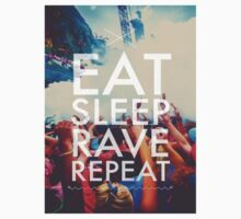 Eat Sleep Rave Repeat by INoyZz