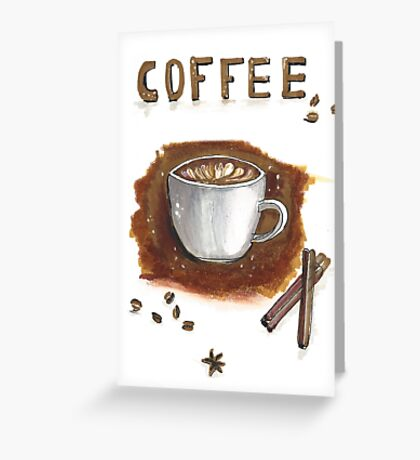 Cup of coffee with cinnamon sticks Greeting Card