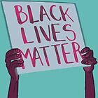 Black Lives Matter by anewdigitallion