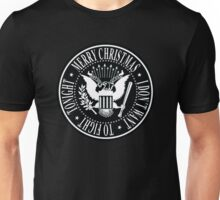 MERRY CHRISTMAS (I DON´T WANT TO FIGHT TONIGHT) - RAMONES Unisex T-Shirt