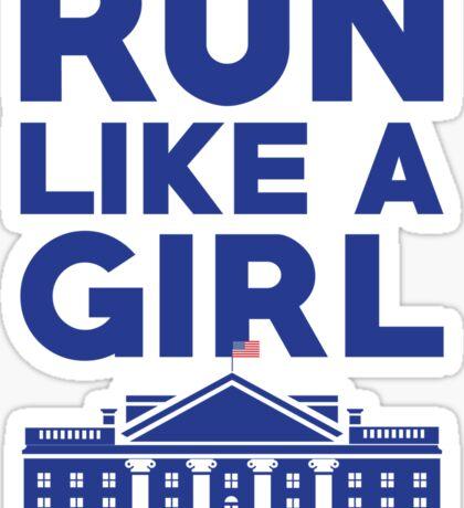 Run Like A Girl - Hillary Clinton Sticker
