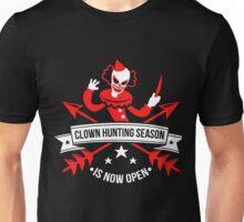 Clown Hunting Season Is Now Open Unisex T-Shirt