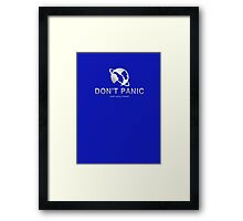 Don't Panic, and Carry a Towel HitchHikers Guide to the Galaxy Framed Print