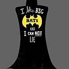 I Like Big Bats by DinoMike