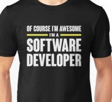 Software Developer Is Awesome Unisex T-Shirt