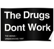 the verve the drugs dont work Poster