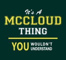 It's A MCCLOUD thing, you wouldn't understand !! by satro