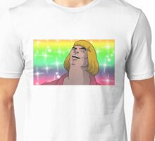 HE MAN - HEYAYEAYE HIGH RESOLUTION AND DETAIL, VIRAL MEME, MEME, DANK MEME, AND I SAID WHAT'S GOING ON Unisex T-Shirt