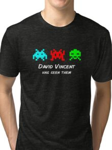 David Vincent has seen them parody Invaders Tri-blend T-Shirt