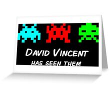 David Vincent has seen them parody Invaders Greeting Card