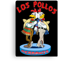Los Pollos Hermanos Custom New  Canvas Print