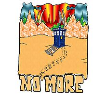 Doctor Who No More Photographic Print