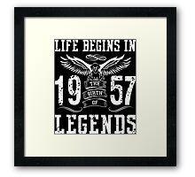 Life Begins In 1957 Birth Legends Framed Print