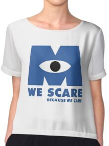 WE SCARE BECAUSE WE CARE Chiffon Top