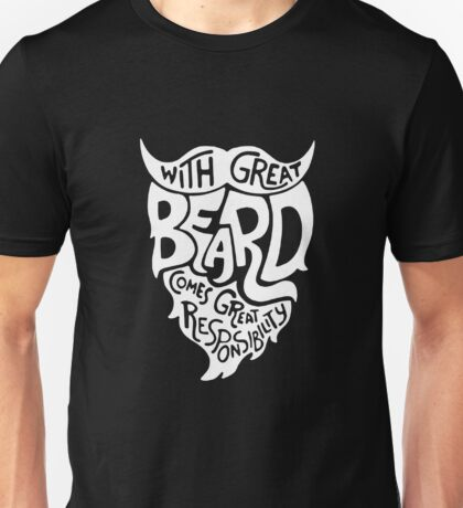 With Great Beard Comes Great Responsibility Funny Unisex T-Shirt