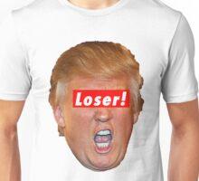 Trump Loser Unisex T-Shirt