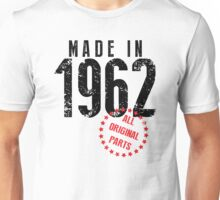 Made In 1962, All Original Parts Unisex T-Shirt