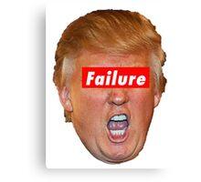 Trump Failure Canvas Print