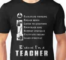 Teacher  - I Am A Teacher T-shirts Unisex T-Shirt